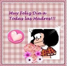 16 Ideas De Happy Mother S Day Feliz Día De La Madre Dia De Las Madres Feliz Día