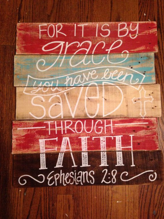 Wood pallet art- wall decor-Bible verse- Ephesians 2:8- Grace-Faith-Saved