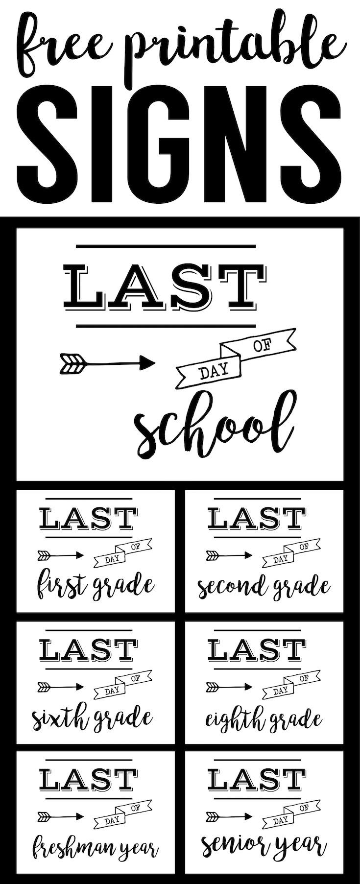 Unusual image throughout last day of school signs printable