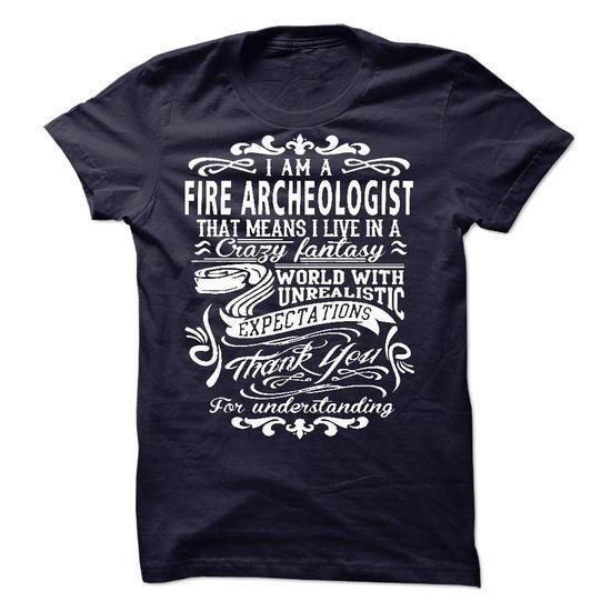 I Am AFire Archeologist T Shirts, Hoodies Sweatshirts. Check price ==► https://www.sunfrog.com/LifeStyle/I-Am-AFire-Archeologist-40534329-Guys.html?57074