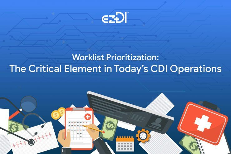 Worklist Prioritization The Critical Element in Today's