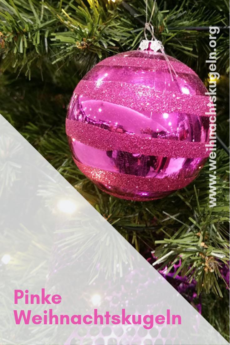 Weihnachtskugeln Pink.Weihnachtskugeln Pink Wirken Intensiv Und Lassen Den Weihnachtsbaum