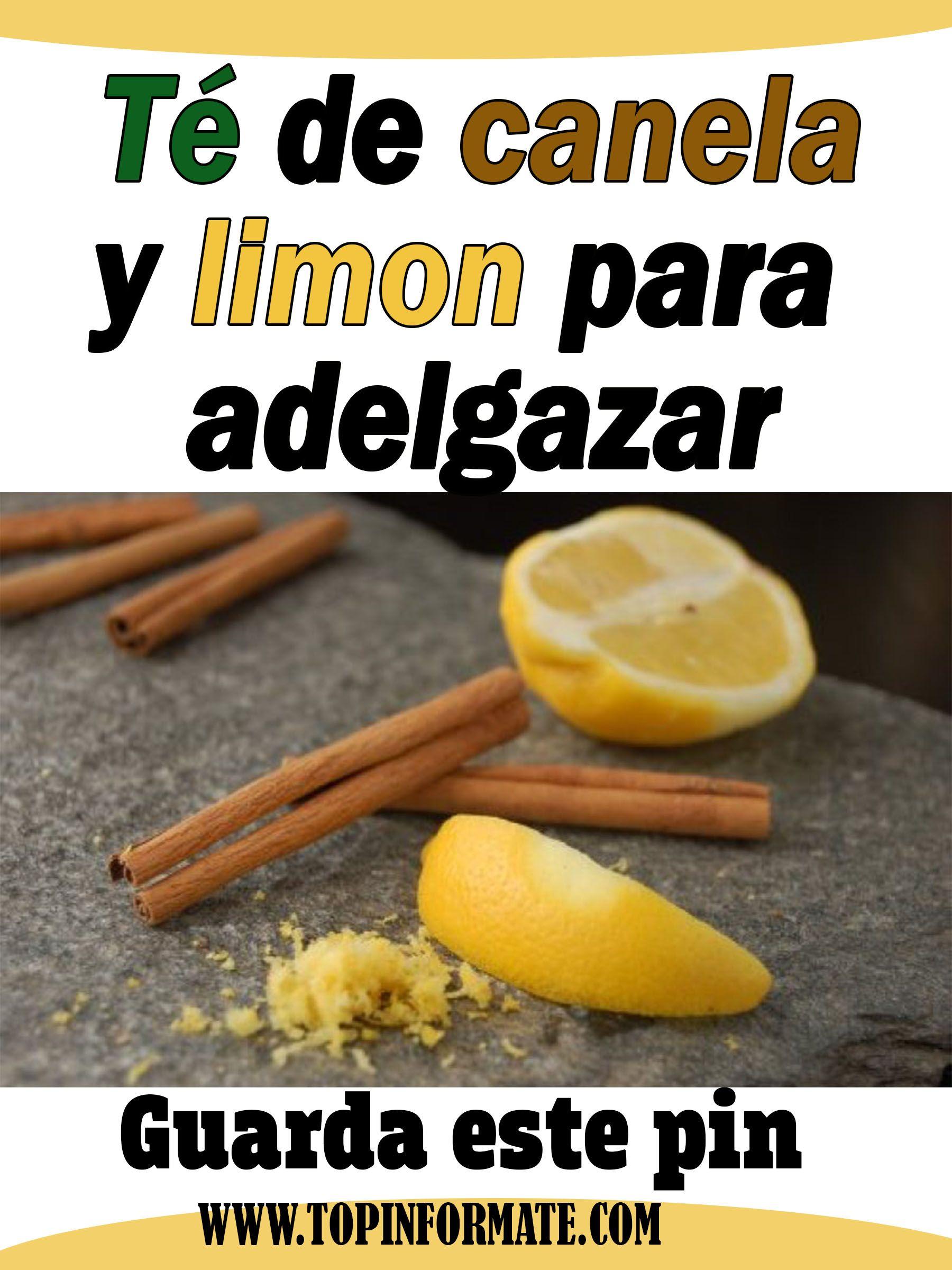 Té De Canela Y Limon Para Adelgazar Food Diet Breakfast