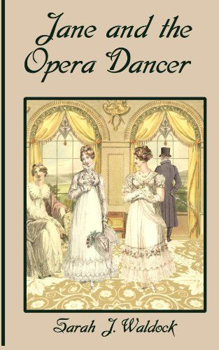 Jane and the Opera Dancer (Jane, Bow Street Consultant Bo…