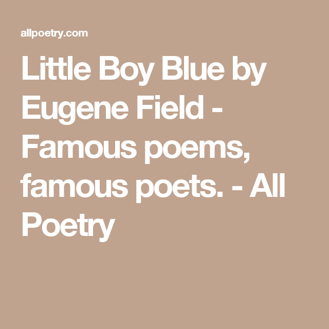 little boy blue eugene field