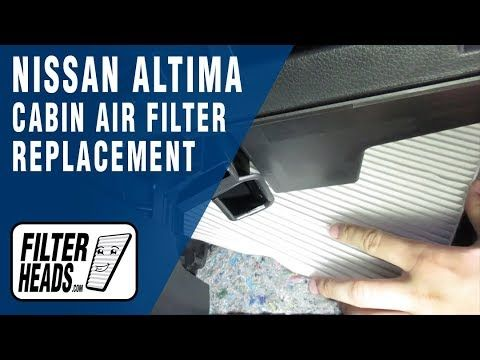 How To Replace Cabin Air Filter 2017 Nissan Altima
