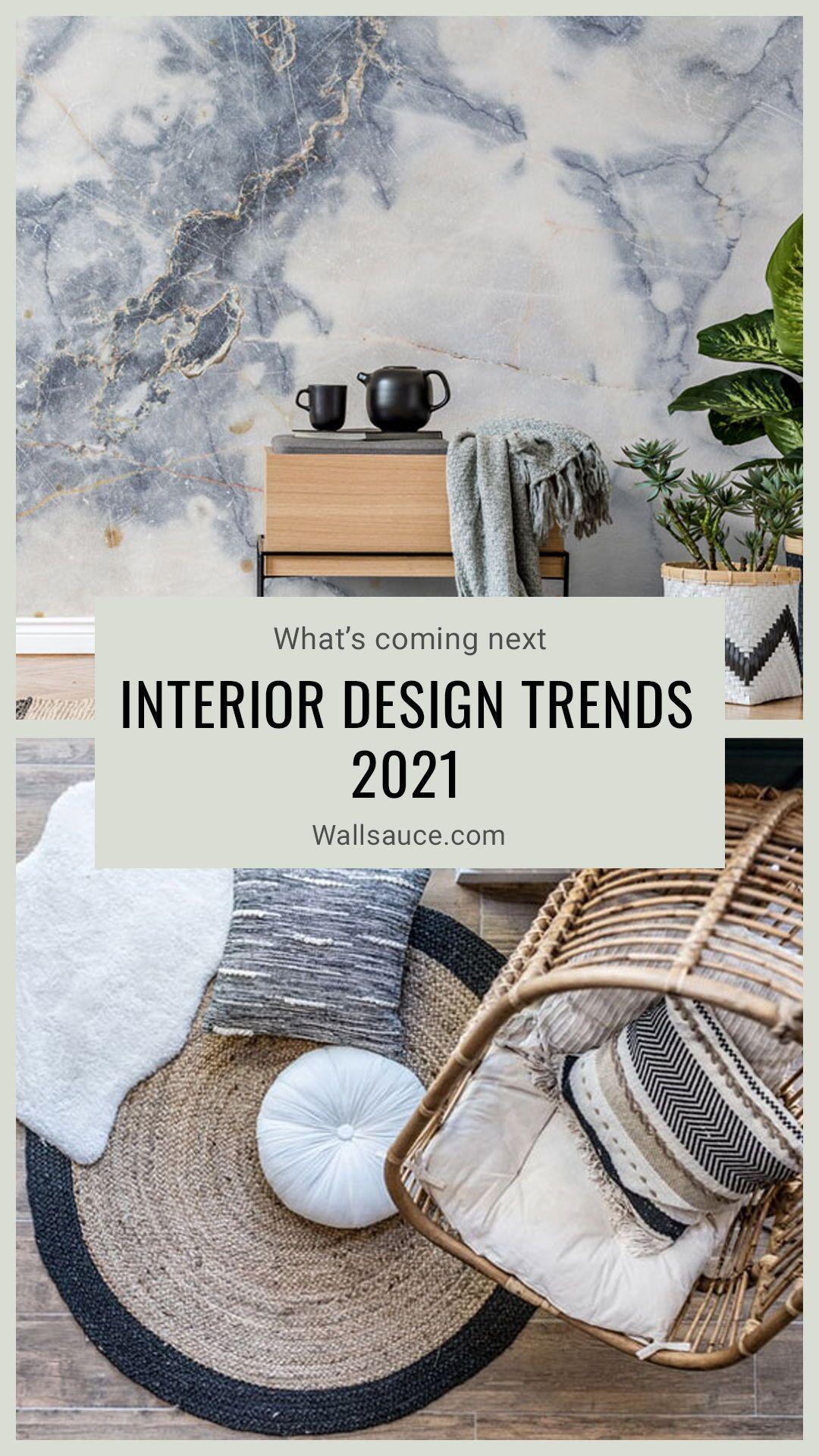 Interior Design Trends 2021 What S Coming Next Wallsauce Eu Trendy Interior Design Interior Design Themes Trending Decor