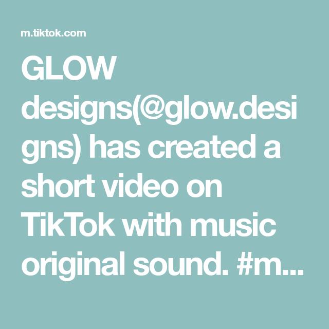 Glow Designs Glow Designs Has Created A Short Video On Tiktok With Music Original Sound Motivational Sp The Originals Crochet Market Bag Lightroom Editing