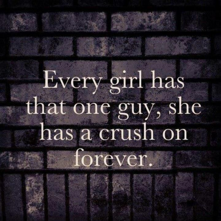 Delightful Every Girl Had That One Guy She Has A Crush On Forever Love Love Quotes  Quotes Quote Girl Crush Girl Quotes