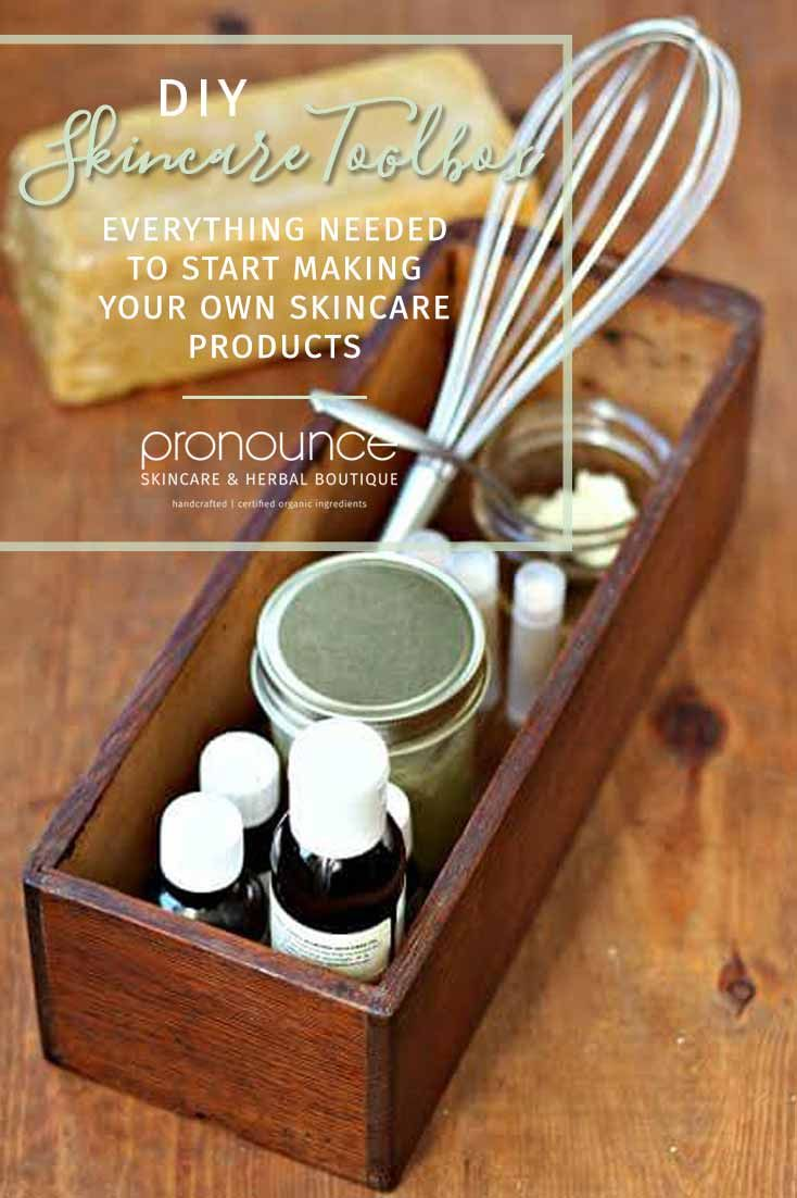 DIY Skincare Toolbox- Ingredients needed to start making your own skincare products • pronounceskincare.com #homemadeskincare