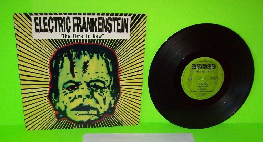 Electric Frankenstein The Time Is Now Vinyl 10 Record Italy 1995 Punk Rock Electricfrankenstein Punkrock Garage Echo And The Bunnymen The Time Is Now Vinyl