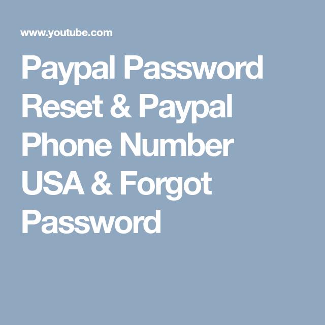 Paypal Password Reset Paypal Phone Number Usa Forgot Password