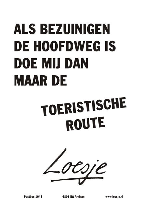 Citaten Loesje : Loesje and quotes pinterest bezuinigen