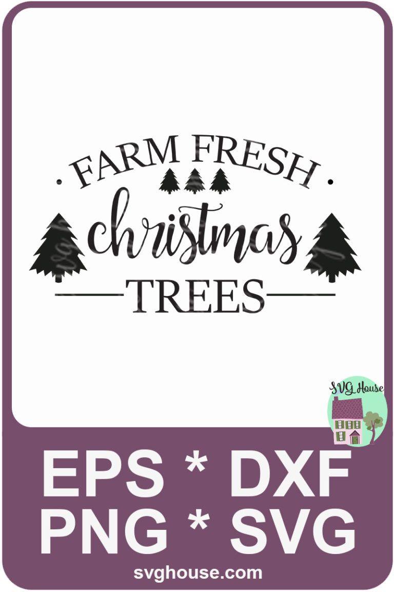 Fresh Christmas Trees Svg.Farm Fresh Christmas Trees Svg Diy Christmas Fresh