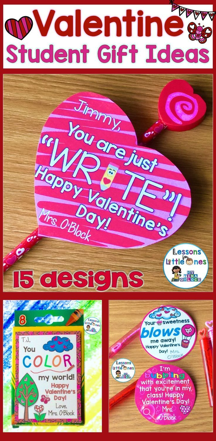 Valentine S Day Student Gift Ideas Gift Tags Lessons For Little Ones By Tina O Block Teacher Valentine Gifts Valentine Student Gifts Student Gifts