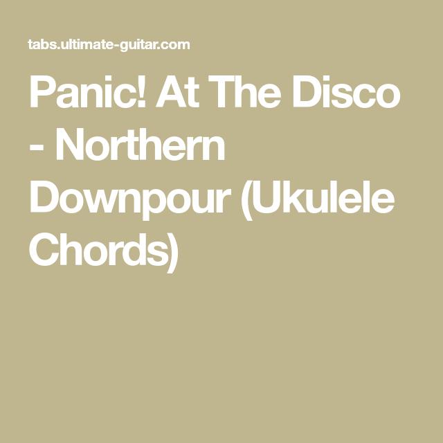 Panic! At The Disco - Northern Downpour (Ukulele Chords)   Ukulele ...