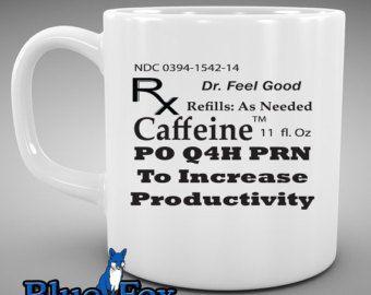Nurse Coffee Mug, Caffeine Prescription, Funny Coffee Mug, Doctor Gift, Nurse Gift, By BlueFoxGifts MUG-213