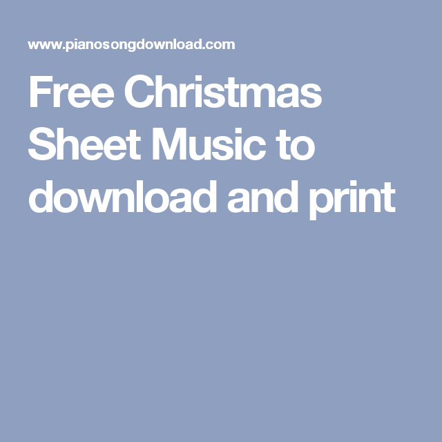 Free Christmas Sheet Music to download and print | Music Teaching ...