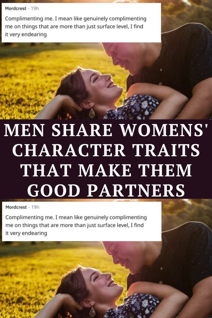 Men Share Womens' Character Traits That Make Them Good Partners