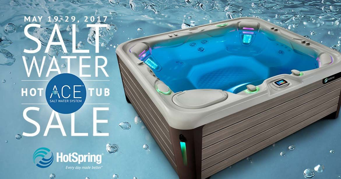 Don\'t miss the Salt Water Hot Tub Sale happening now through May 29 ...