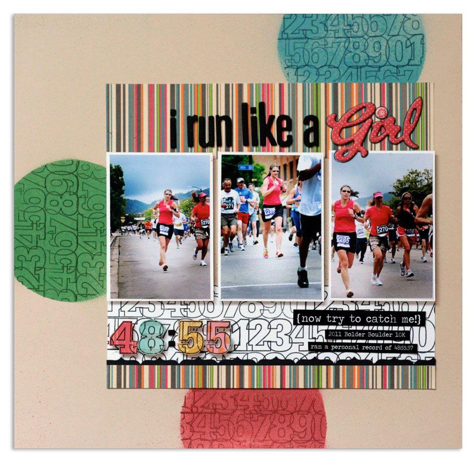 Running scrapbook ideas - I Run Like A Girl Scrapbooking Layout Scrapbooking Running This Is Awesome