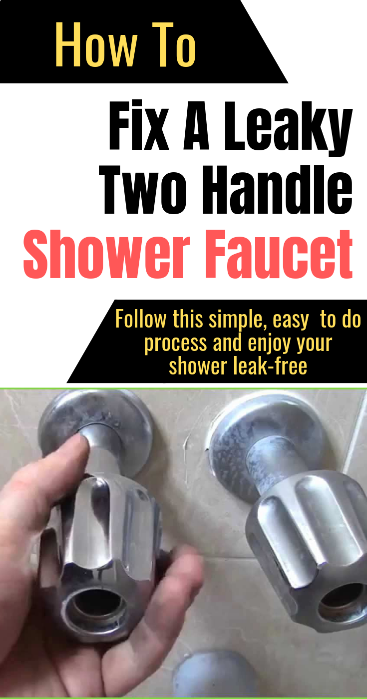 How To Fix A Leaky Two Handle Shower Faucet Shower Faucet