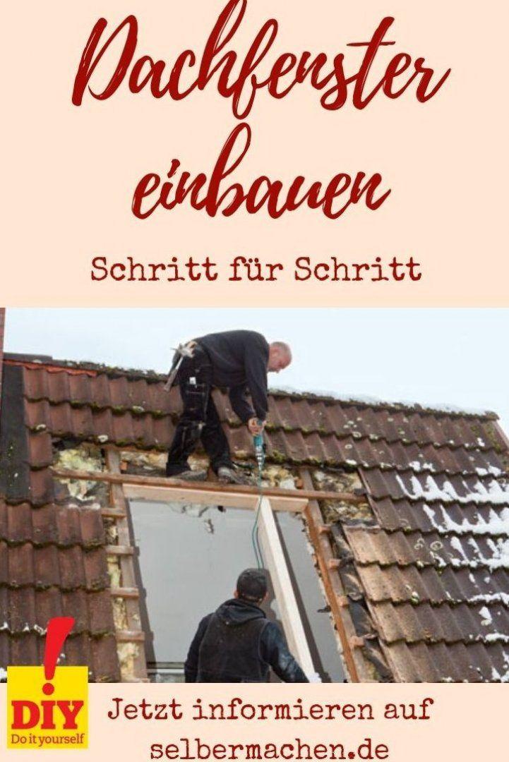 Dachfenster einbauen   – Les Tendances