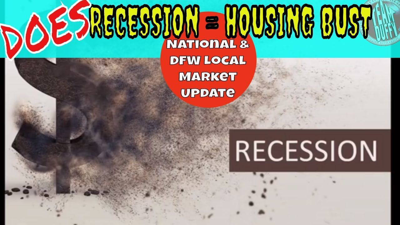 Does Recession equal Housing Crash? National to local DFW