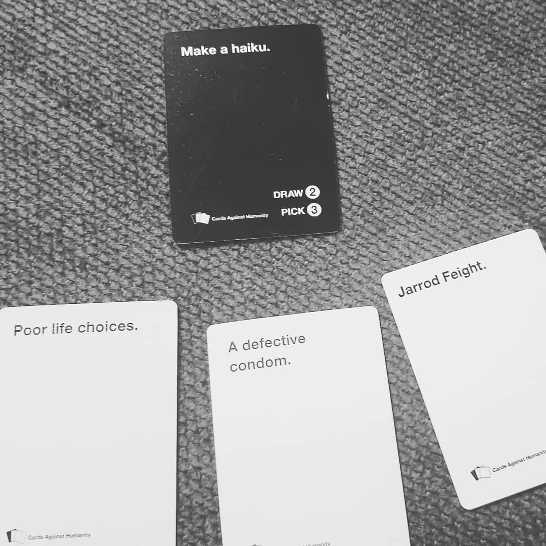 That moment when you pull the perfect hand in cards against humanity
