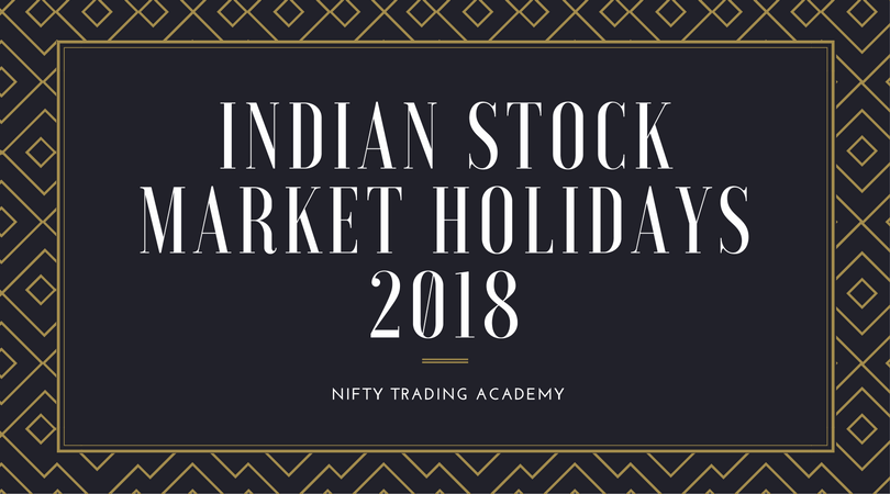 Searching For Nse Bse Trading Holidays In 2018 Nifty Trading
