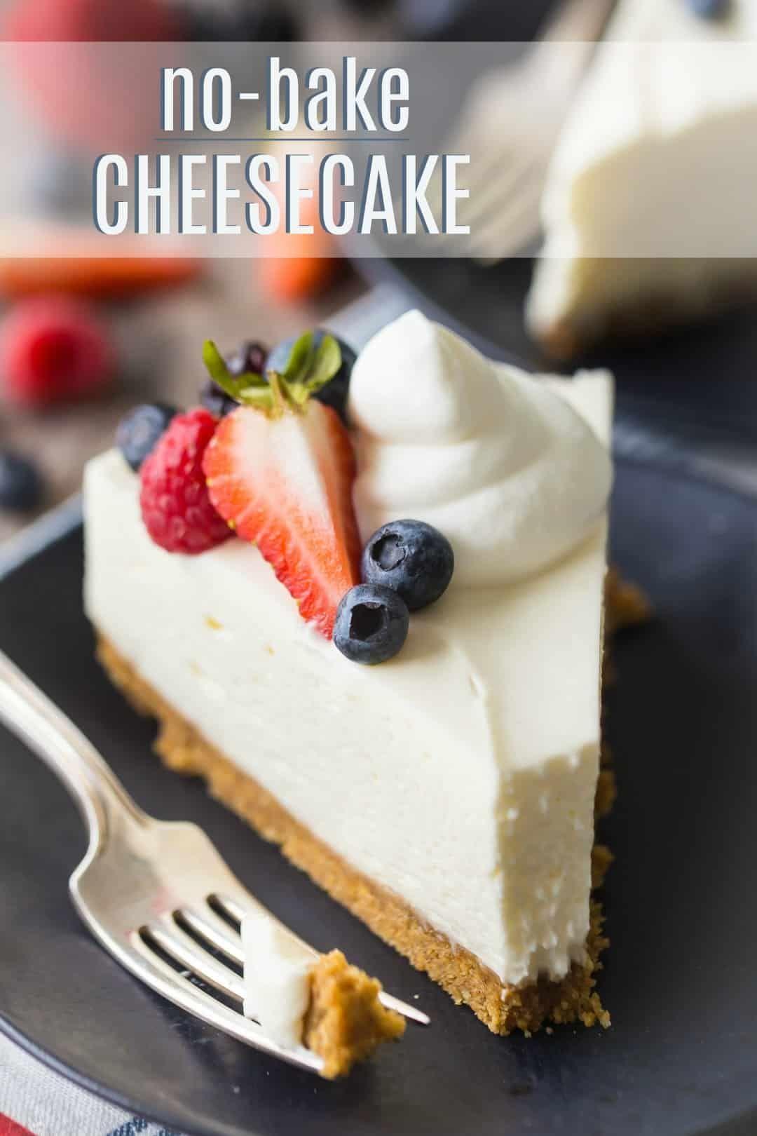 No-Bake Cheesecake: so fluffy smooth & easy to make! -Baking a Moment