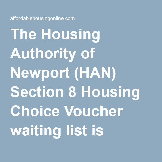 The Housing Authority Of Newport HAN Section 8 Choice Voucher Waiting List Is