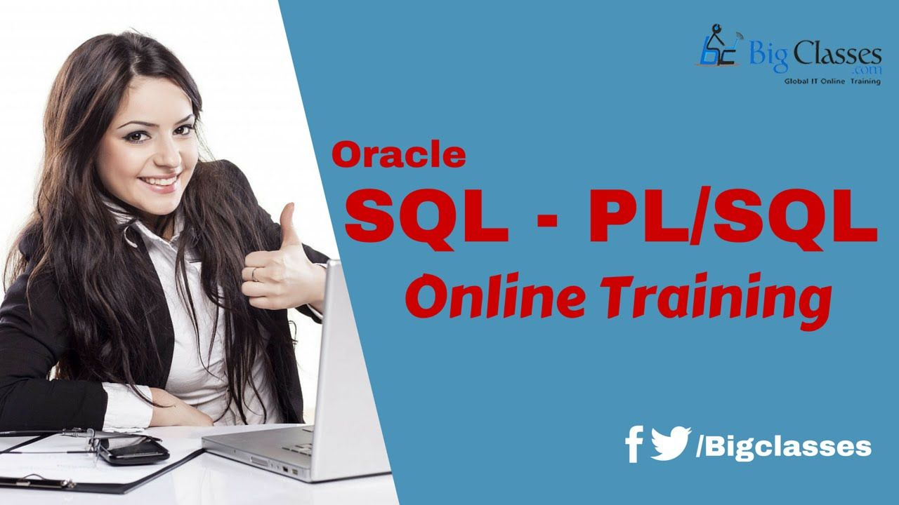 Oracle 11g Online Training Oracle Sql Pl Sql Tutorial For Beginners Https Bigclasses Com Oracle Sql Pl Sql Online Training Html O Pl Sql Oracle Sql Sql