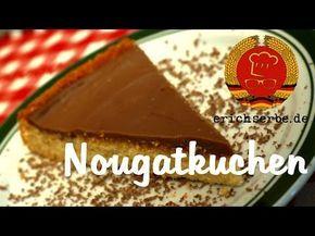 Nougatkuchen - DDR Rezepte für ostdeutsche Gerichte zum ...