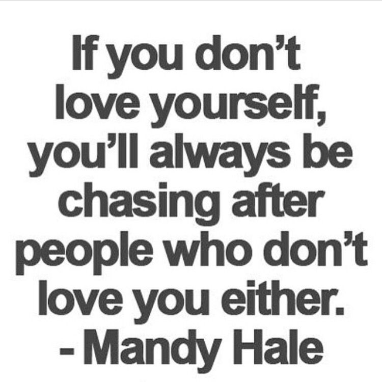 Love Yourself Or Nobody Will Demand Your Respect And Attention