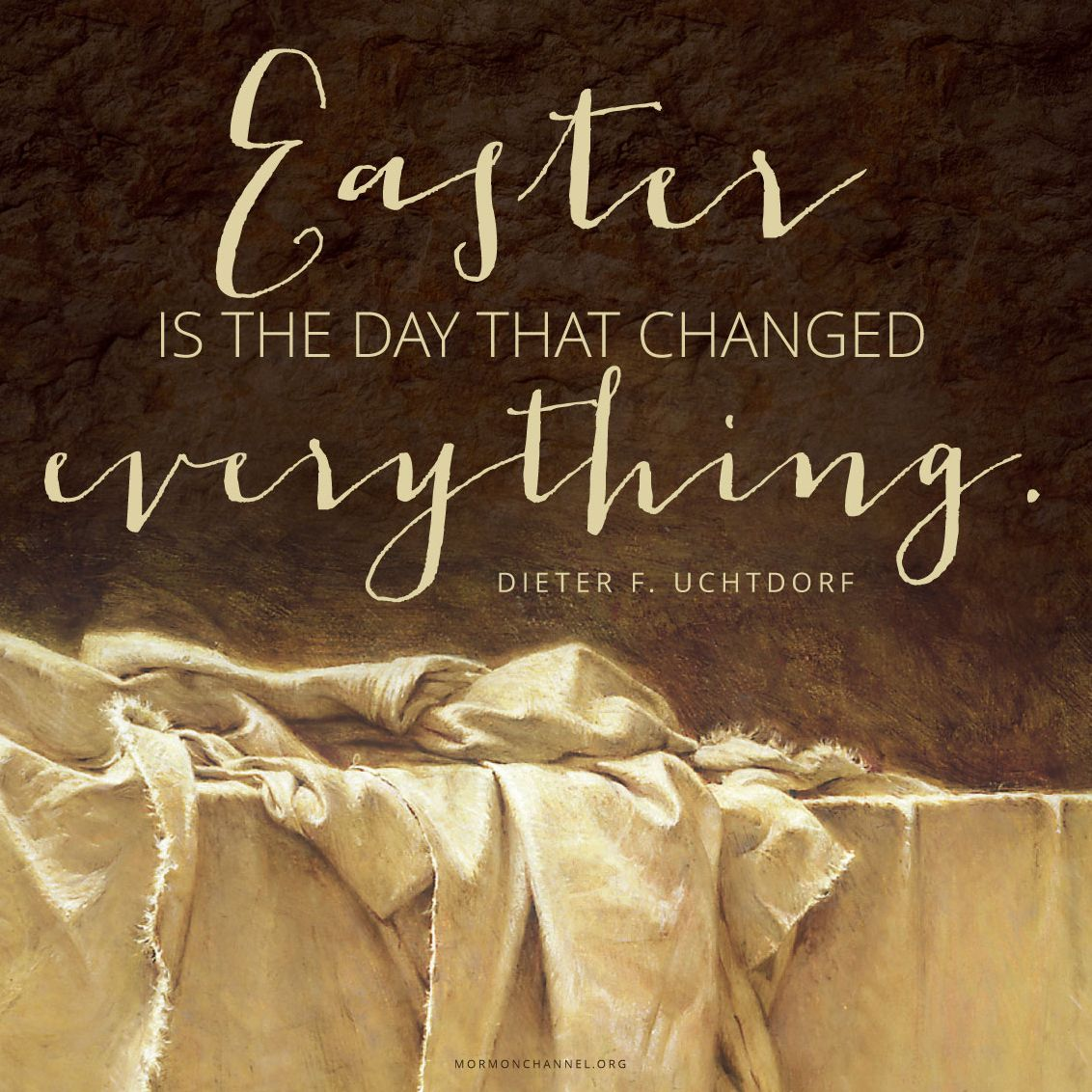 The Day That Changed Everything Lds Quotes Easter Quotes
