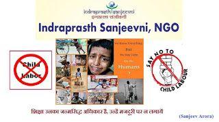 Indraprasth Sanjeevni: Stop Child Labour