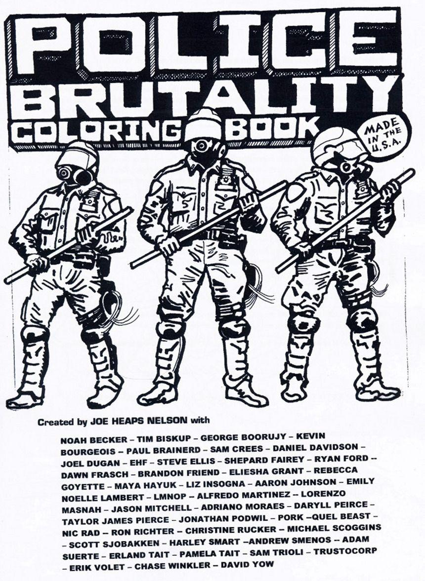 POLICE BRUTALITY COLORING BOOK - Brandon Friend | do jaja | Pinterest