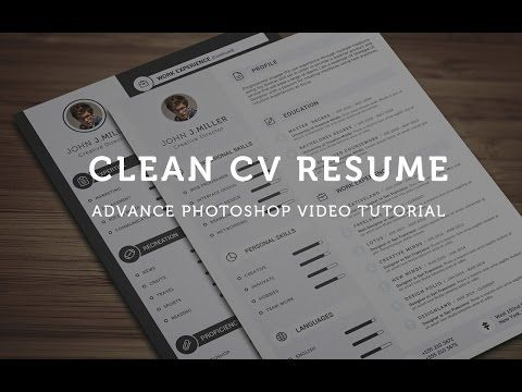 Clean CV Resume - Photoshop Tutorial - YouTube cv Pinterest - resume tutorial