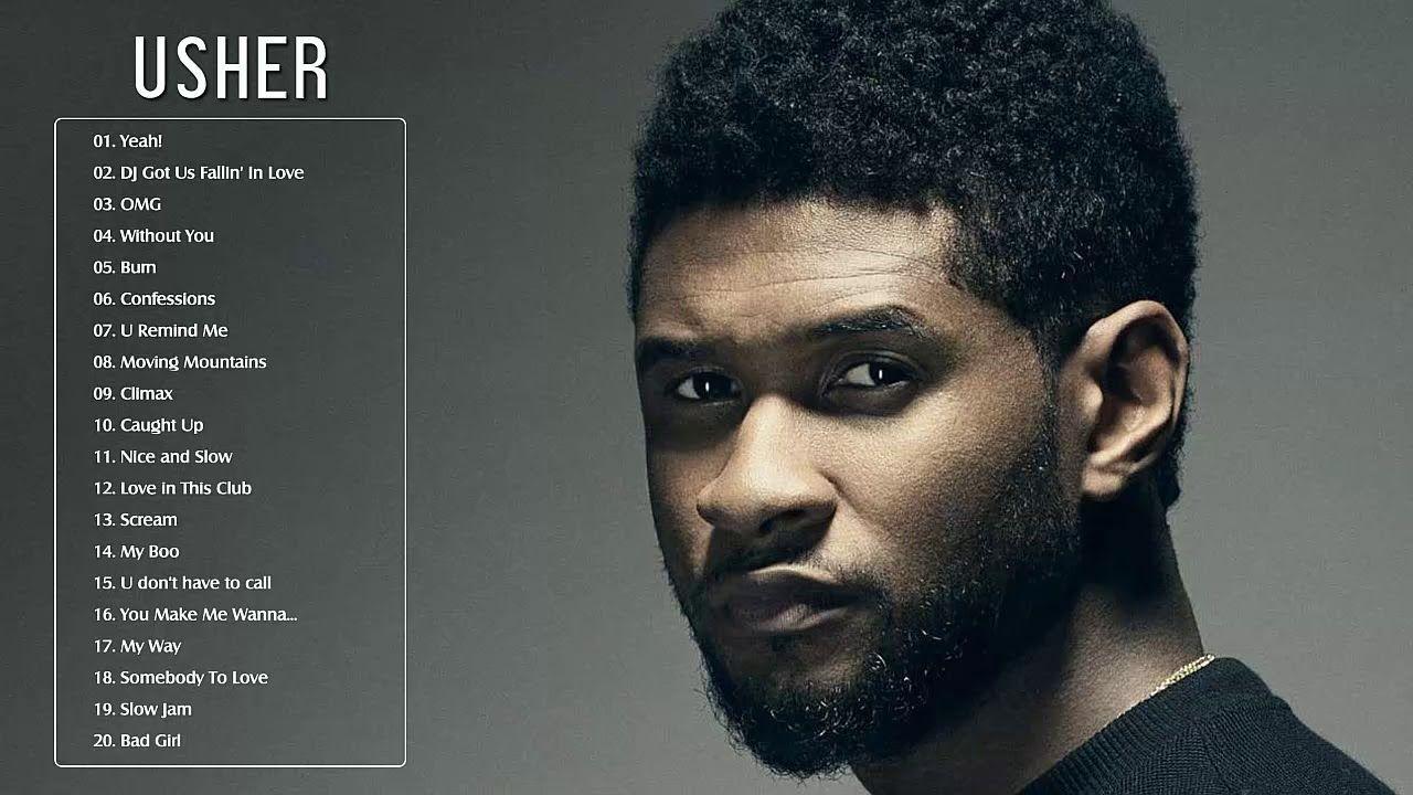 Usher Greatest Hits Full Album The Best Of Usher Usher Love