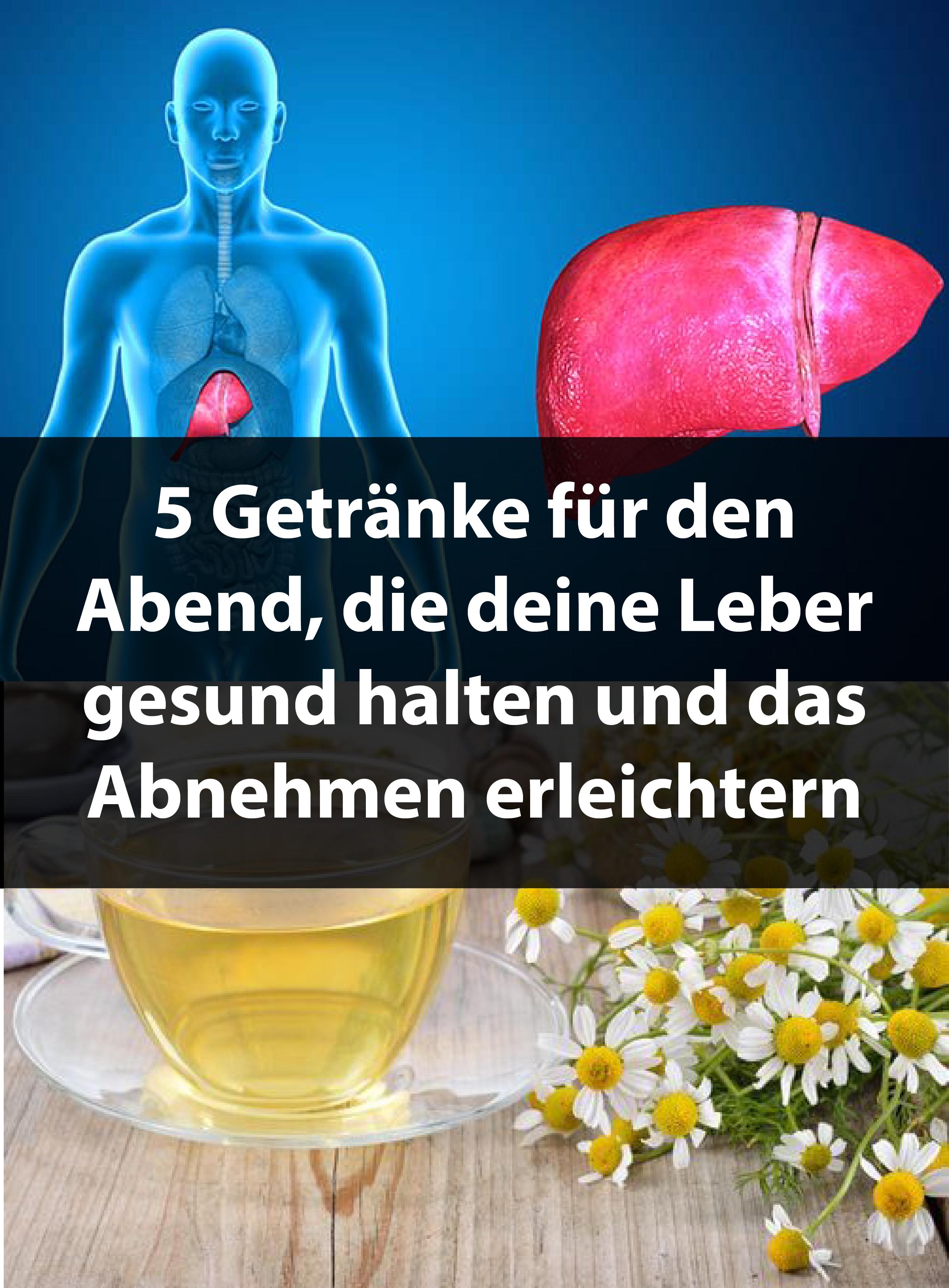 5 Getränke für den Abend, die deine Leber gesund halten und das ...