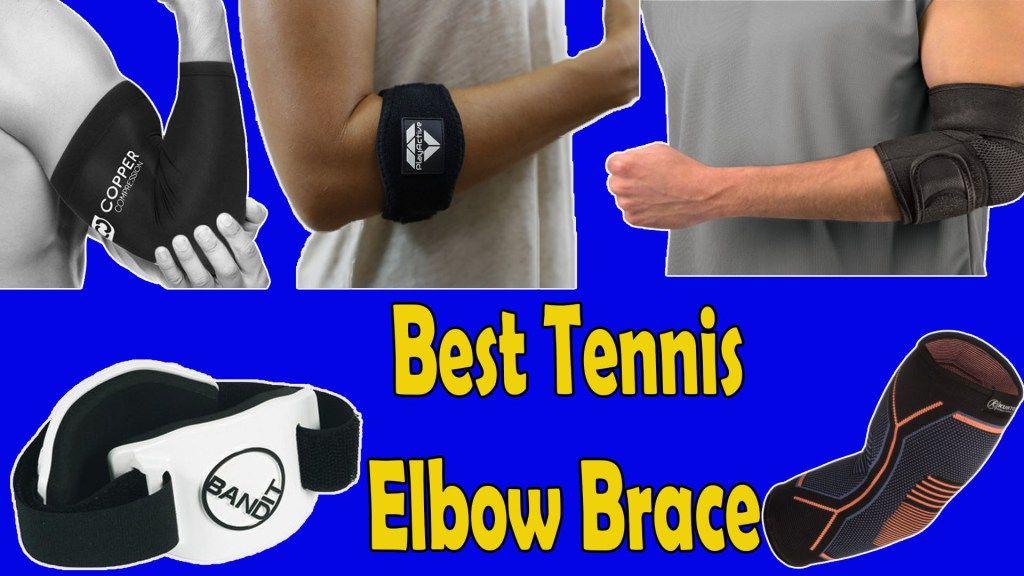 Top 5 Best Tennis Elbow Brace 2019 Elbow braces, Tennis