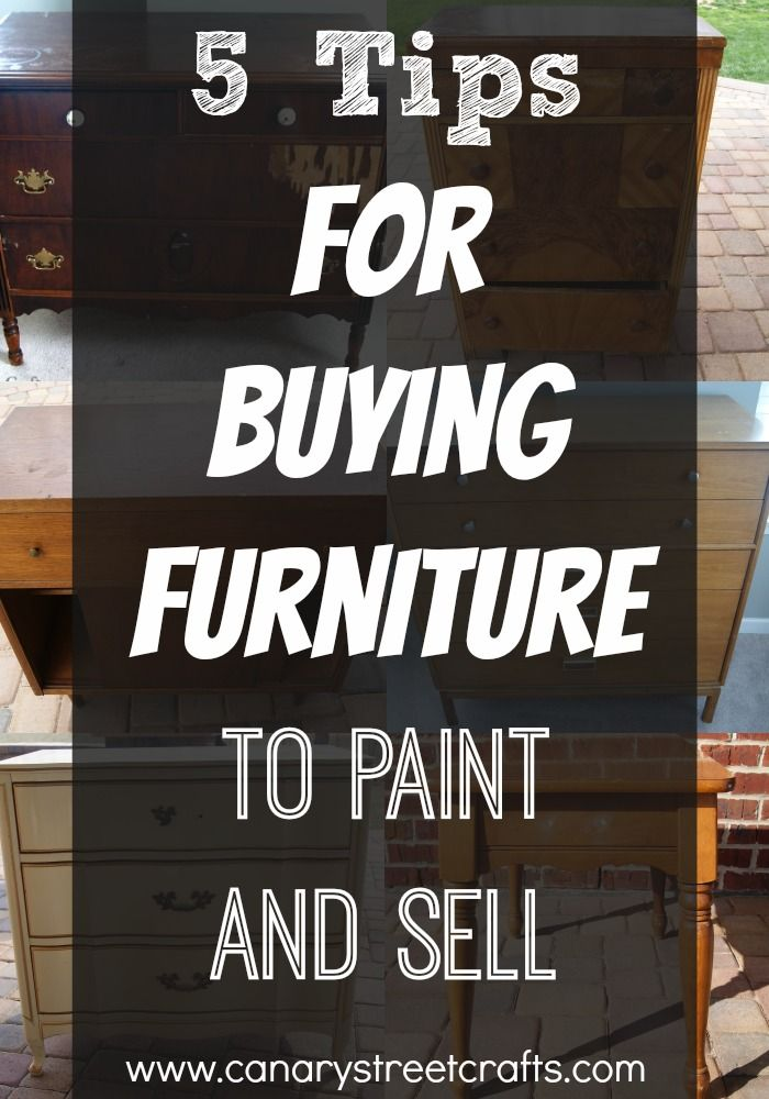 Tips For Buying Furniture To Paint And Sell Street And Craft