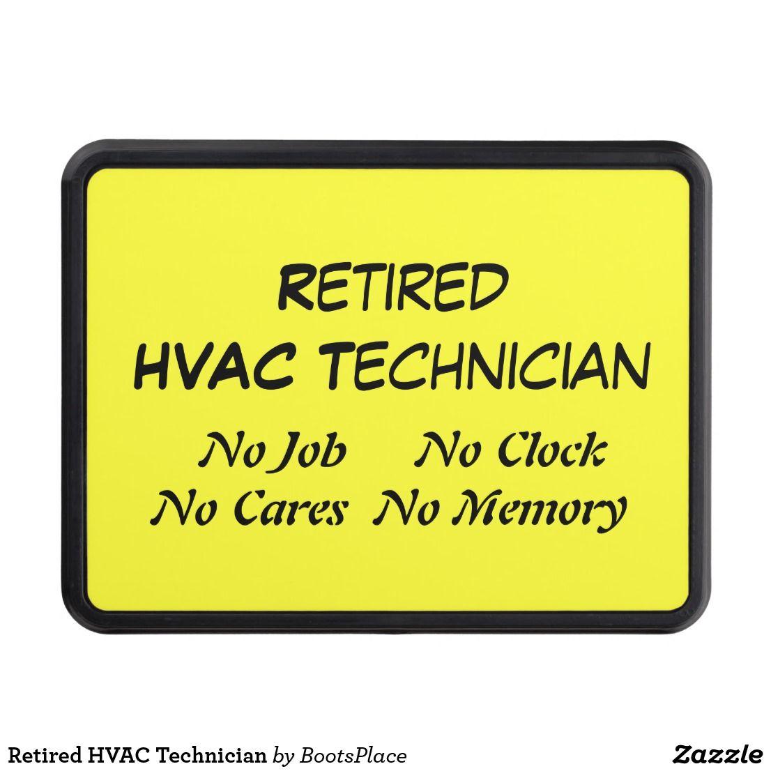 Retired Hvac Technician Trailer Hitch Cover Zazzle Com