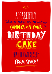 Birthday Cake Candles Can Be Seen From Space Funny Birthday Cards Birthday Cake With Candles Birthday Wishes Funny