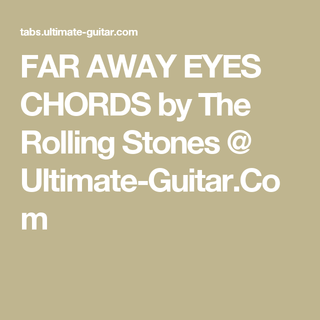 Far Away Eyes Chords By The Rolling Stones Ultimate Guitar