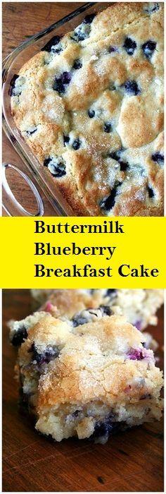Buttermilk Blueberry Breakfast Cake #breakfastcake #buttermilkblueberrybreakfastcake