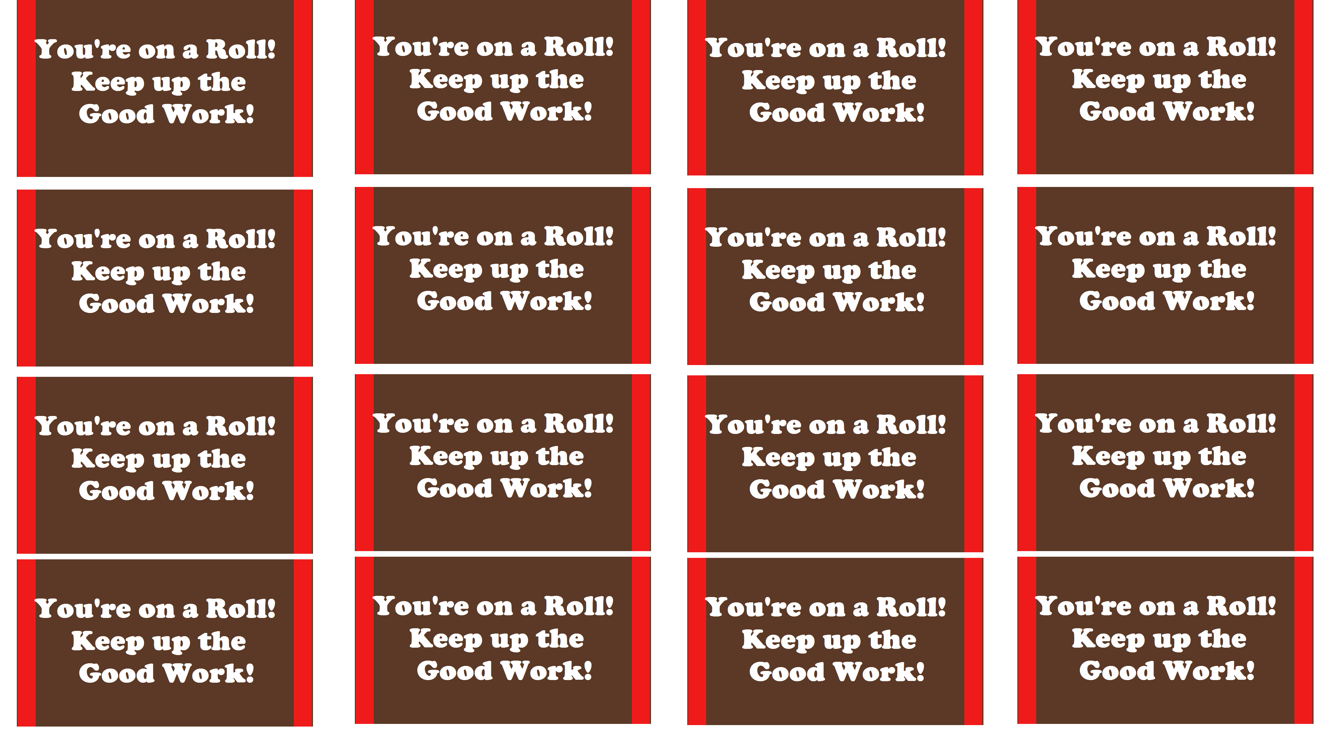 You Re On A Roll Keep Up The Good Work Tootsie Roll Tag Free To Use I Made It Myself