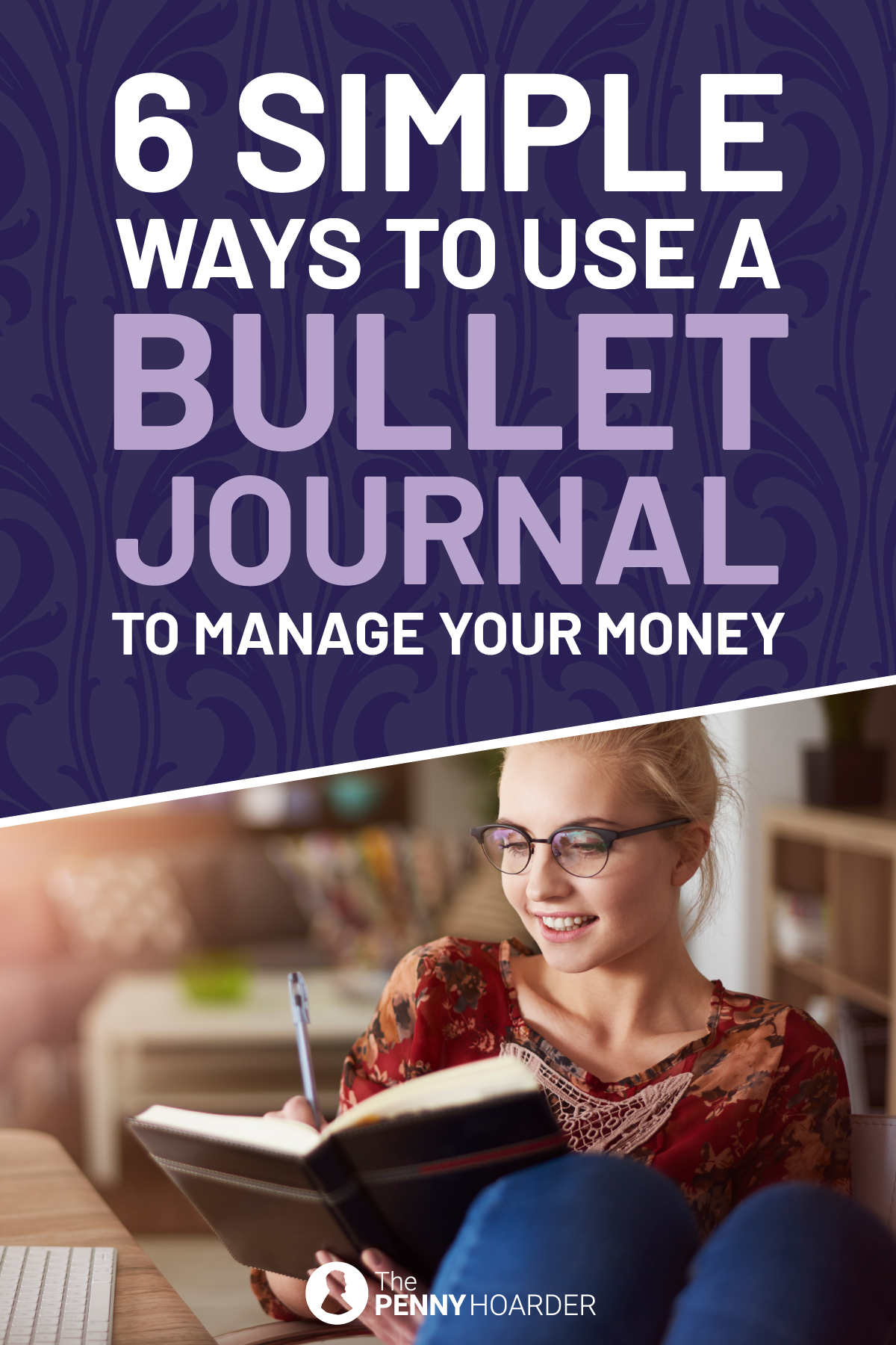 6 Simple Ways To Use A Bullet Journal To Manage Your Money