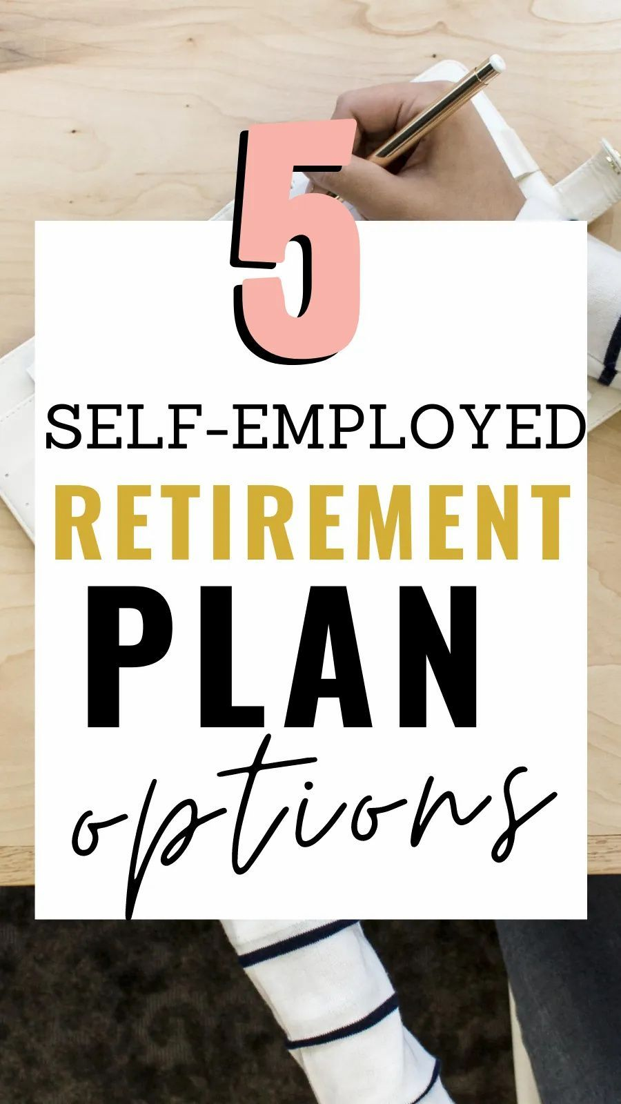 5 Unique SelfEmployed Retirement Plans You Need to Know